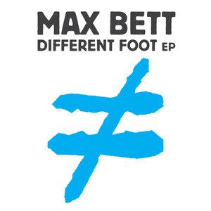 Different Foot EP | Max Bett
