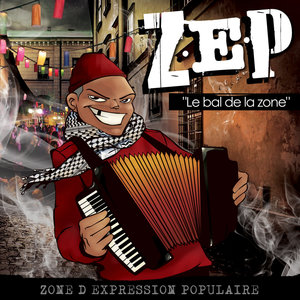 Le bal de la zone | Z.E.P.