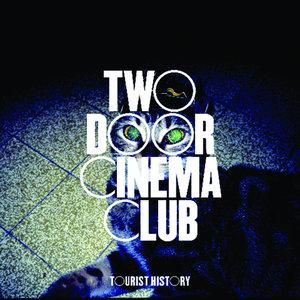 Tourist History | Two Door Cinema Club
