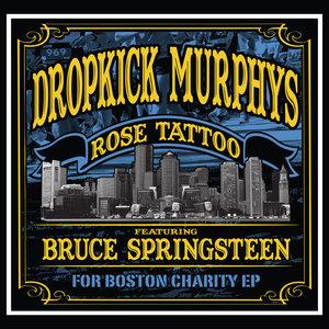 Rose Tattoo: For Boston Charity | Dropkick Murphys