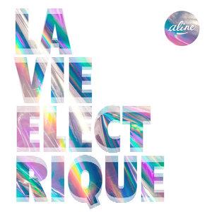 La vie electrique | Aline