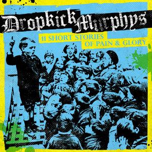 Paying My Way | Dropkick Murphys