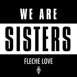 Sisters | Flèche Love