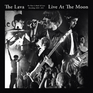 Live At The Moon | The Floor Is Made Of Lava