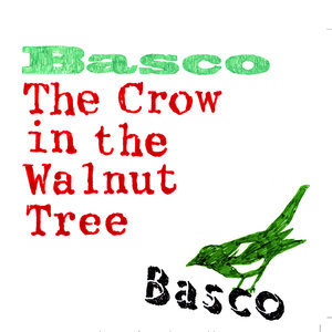 The Crow in the Walnut Tree   Basco