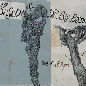 Live at DR Byen - EP   Basco