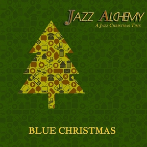 Blue Christmas - A Jazz Christmas Time | Jazz Alchemy
