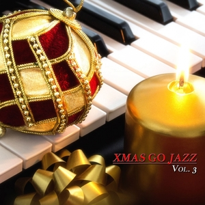 Xmas Go Jazz, Vol. 3 | Jazz Alchemy