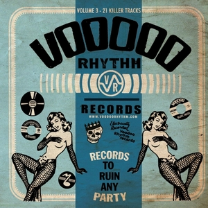 Voodoo Rhythm Records: Records to Ruin Any Party, Vol. 3 | King Automatic