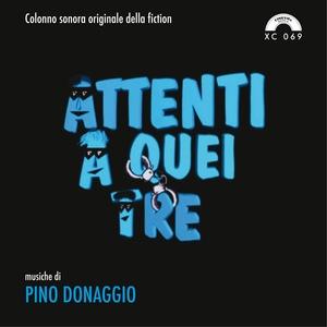 Attenti a quei tre | Pino Donaggio