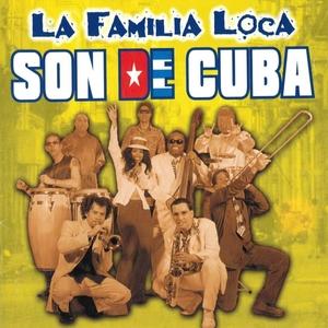 Son de Cuba | La Familia Loca