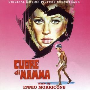 Cuore Di Mamma - Mother's Heart   Ennio Morricone