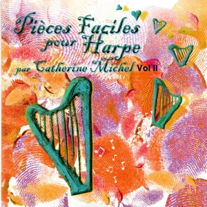 Pièces faciles pour harpe, Vol. 2 | Catherine Michel