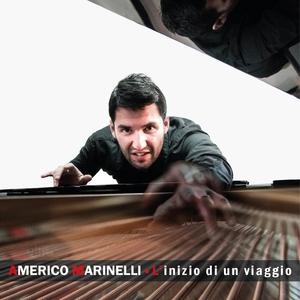 L'inizio di un viaggio | Americo Marinelli