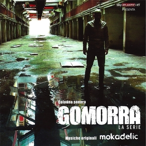 Gomorra: la serie   Mokadelic