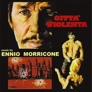 Città violenta | Ennio Morricone