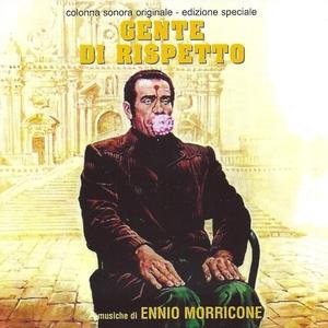 Gente di rispetto | Ennio Morricone