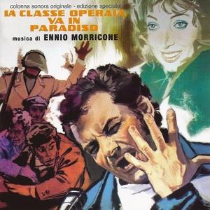 La classe operaia va in paradiso | Ennio Morricone