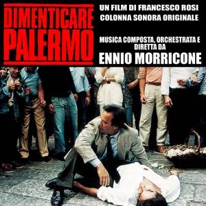 Dimenticare Palermo | Ennio Morricone