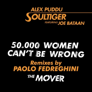 50.000 Women Can't Be Wrong / The Mover | Alex Puddu Soultiger