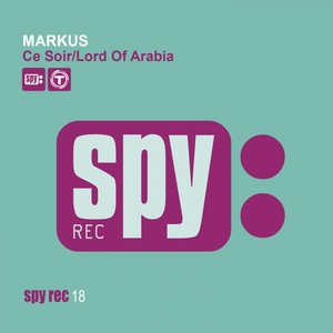 Ce soir / Lord of Arabia | Markus
