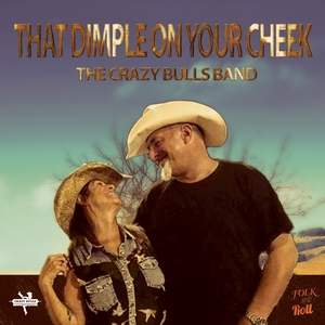 That Dimple on Your Cheek | The Crazy Bulls Band