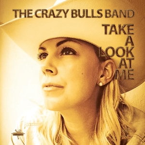 Take a Look at Me | The Crazy Bulls Band