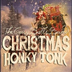 Christmas Honky Tonk | The Crazy Bulls Band
