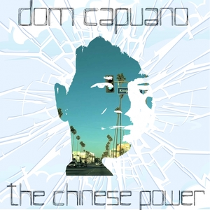 The Chinese Power | Dom Capuano