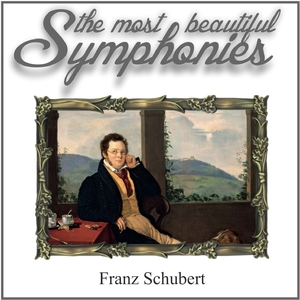 Schubert: The Most Beautiful Symphonies | Nicolaas Jarels