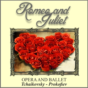 Romeo and Juliet - Opera and Ballet | Festival Symphony Orchestra