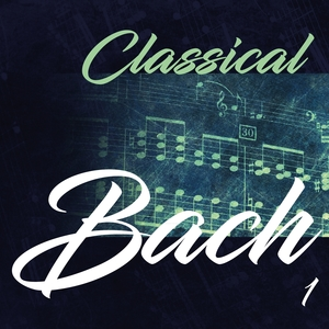 Classical Bach 1 | Various
