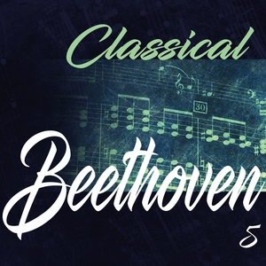 Classical Beethoven 5 | Various