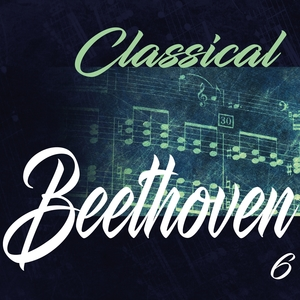 Classical Beethoven 6 | Various