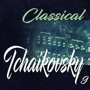 Classical Tchaikovsky 9 | Various