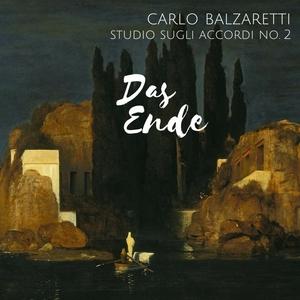 Studio sugli Accordi No. 2: Die Ende | Carlo Balzaretti