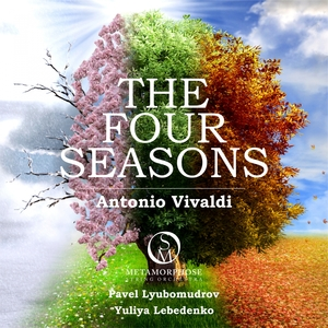 Vivaldi: The Four Seasons | Metamorphose String Orchestra