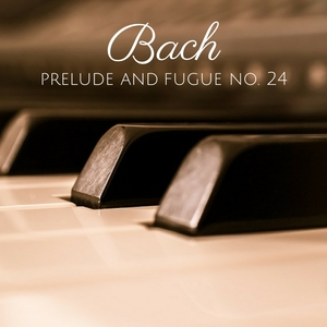 J. S. Bach: The Well-Tempered Clavier, Book II, Prelude and Fugue No. 24 | Giovanni Umberto Battel