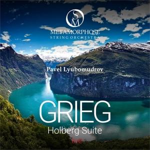 Edvard Grieg: Holberg Suite, Op. 40 | Metamorphose String Orchestra