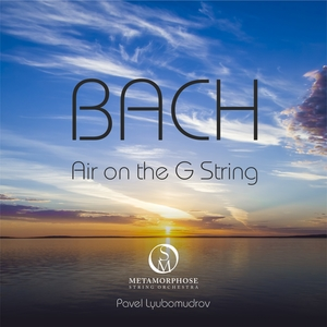 Orchestral Suite No. 3 in D Major, BWV 1068: II. Air on the G String | Metamorphose String Orchestra