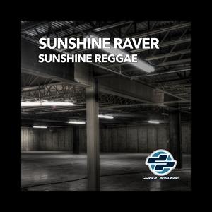 Sunshine Reggae | Sunshine Raver