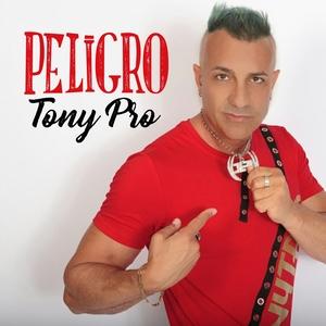 Peligro | Tony Pro