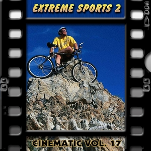 Extreme Sports 2 : Cinematic, Vol. 17 |