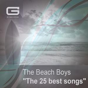 The 25 Best Songs   Beach Boys