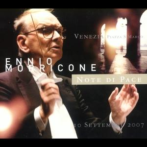 Note di pace Venezia 10 settembre 2007 | Ennio Morricone