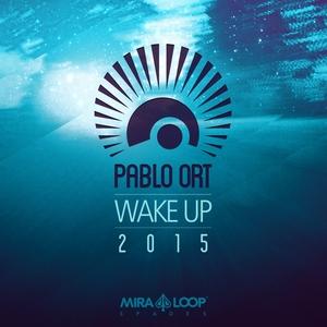 Wake Up 2015 | Pablo Ort