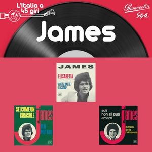 L'italia a 45 Giri: James | James