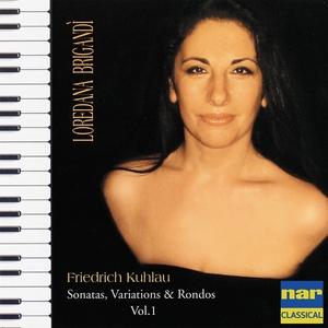 Friedrich Kuhlau: Sonatas, Variations & Rondos, Vol. 1 | Loredana Brigandì