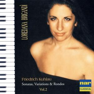 Friedrich Kuhlau: Sonatas, Variations & Rondos, Vol. 2 | Loredana Brigandì