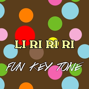 Li ri ri ri | Fun Key Tone